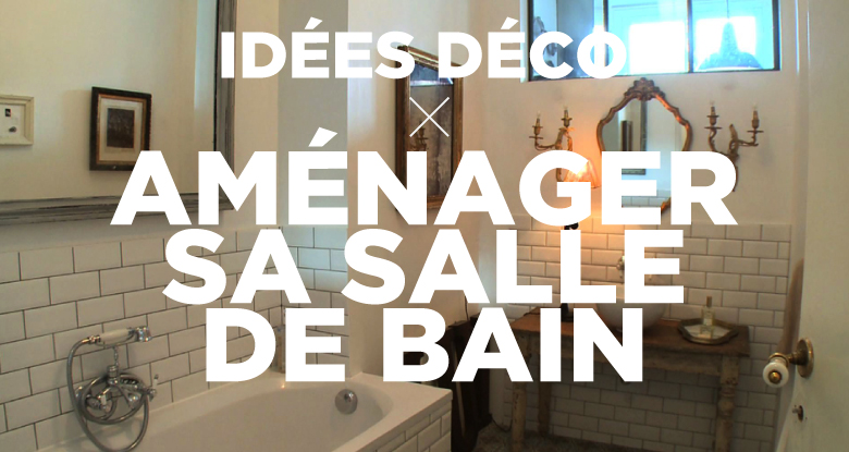 Guide id e d co salle de bain london for Idee de deco salle de bain